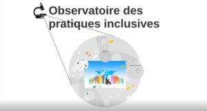 Présentation de l'observatoire Pratiques inclusives